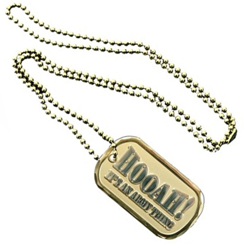 United States Army Dog Tag Hooah its an Army thing