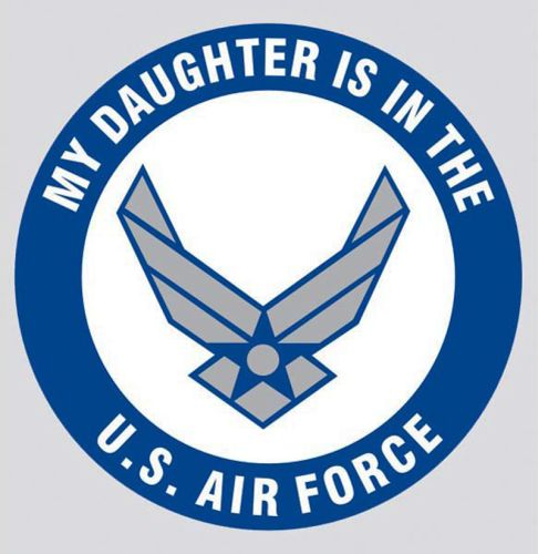 """U.S. Air Force Decal - 3.4"""" - """"My Daughter is..."""""""
