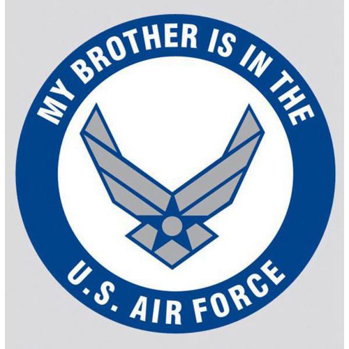"U.S. Air Force Decal - 3.4"" - ""My Brother..."""
