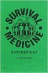 Survival Medicine: Nature's Way