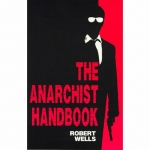 Anarchist Handbook Volume 1