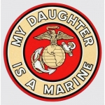 "U.S. Marines Decal - 4"" - ""My Daughter..."""
