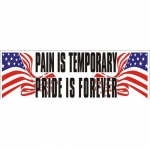 "Bumper Sticker ""Pain is Temp.."" Assorted - 3"" x 9"""