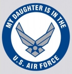 "U.S. Air Force Decal - 3.4"" - ""My Daughter is..."""
