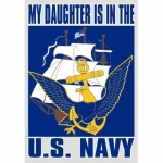 "U.S. Navy Decal - 3"" x 4.5"" - ""My Daughter Is.."""