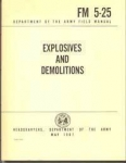 FM 5-25:  Explosives & Demolitions